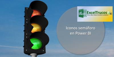 Power BI Formación Power BI Cursos Power BI Consultoría Power BI Formato Condicional Power BI IF Power BI Semáforos